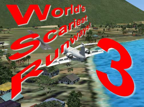 FSX Flights - World's Scariest Runways